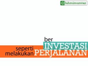 investasi vs perjalanan